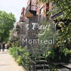 3 Days in Montreal